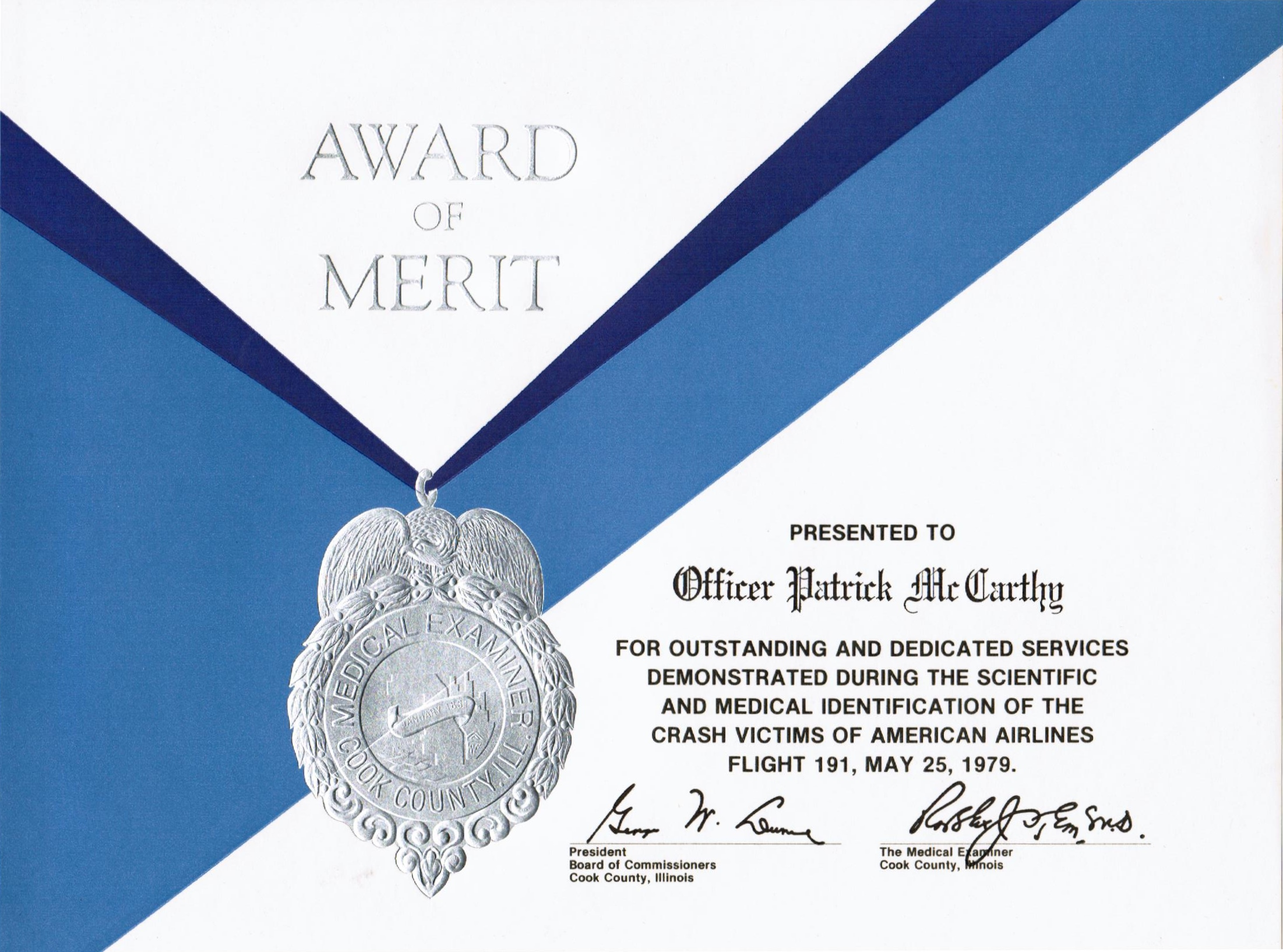The award I received from the medical examiner's office for my work on AA Flight #191. (See Excerpt 1)
